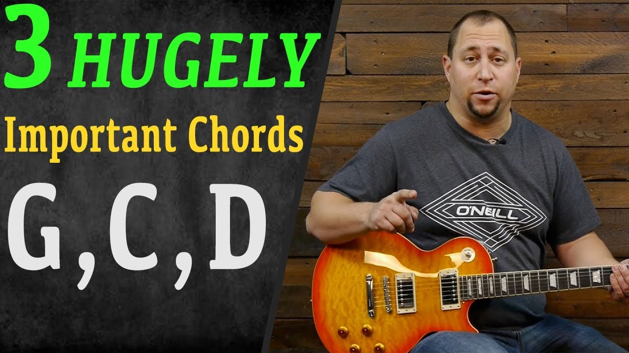 G C D The 3 Greatest Guitar Chords 20 Songs Play Guitar
